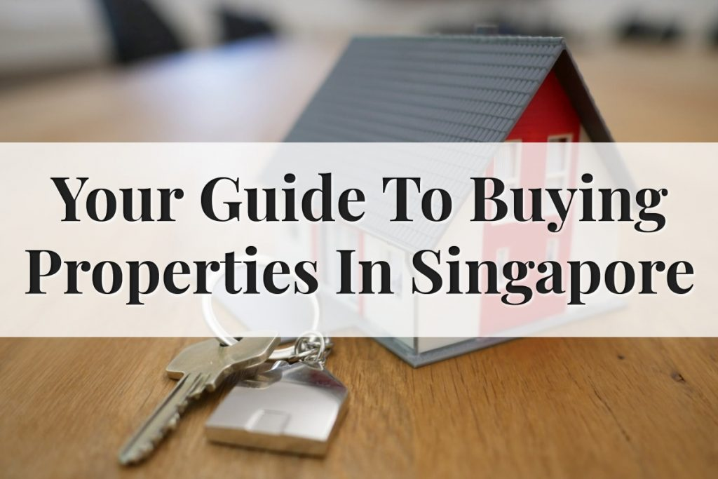 Guide On Buying Property In SG Feature Image