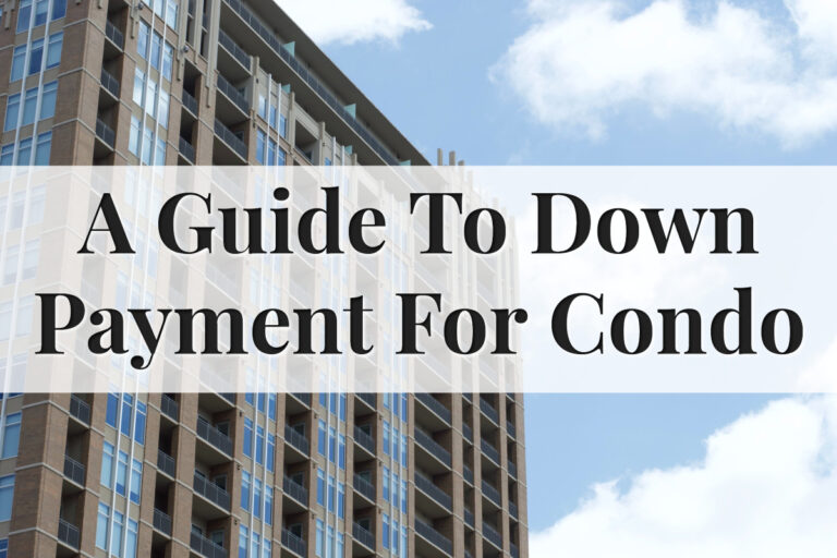 Downpayment When Planning To Buy A Condo - Feature Image