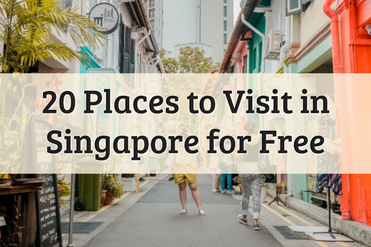 Places to Visit in Singapore for Free Feature Image