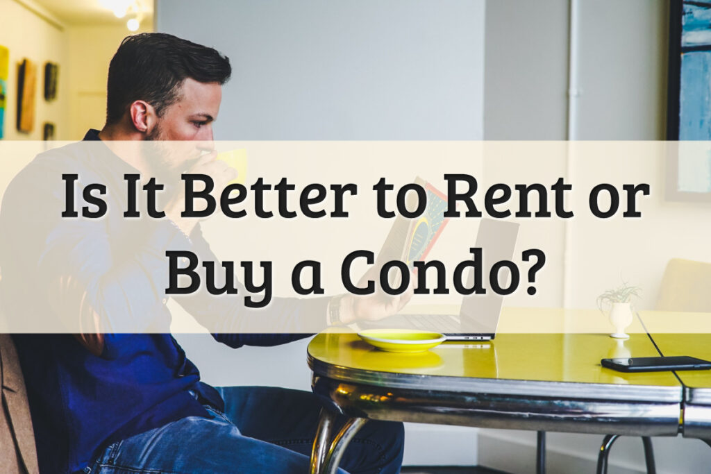 Buying Condo vs Renting Feature Image