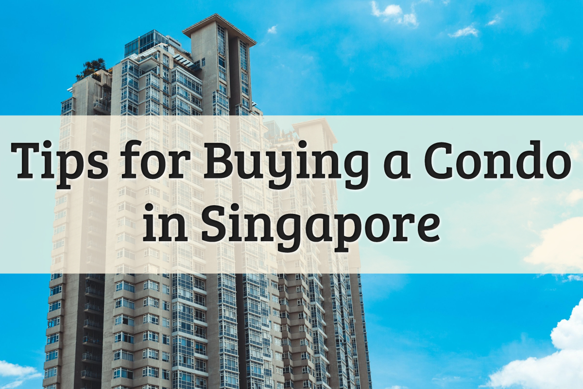 Tips for Condo Buying in Singapore Feature Image