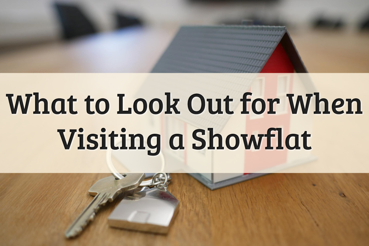 What to Look Out for at a Showflat Feature Image